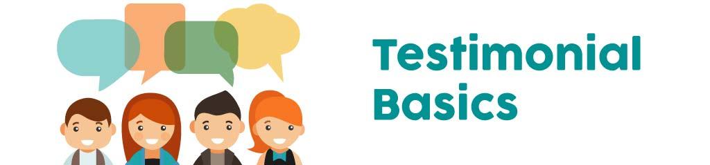 Testimonial Basics