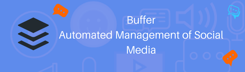 Buffer: Automated Management of Social Media