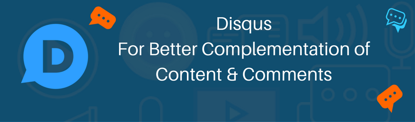Disqus: For Better Complementation of Content